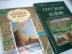 The History of London in Maps + Braun & Hogenberg's The City Maps of Europe - 1990/1991