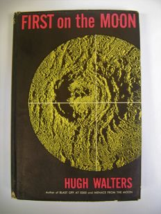Hugh Walters - First on the Moon - 1960