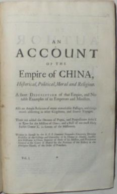 Domenico Fernandez. Navarette - An account of the Empire of China, Historical, Political, Moral and Religious - 1704