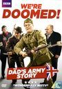 We're Doomed! - The Dad's Army Story