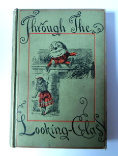 Lewis Carroll - Through the Looking Glass and What Alice Found -  1894