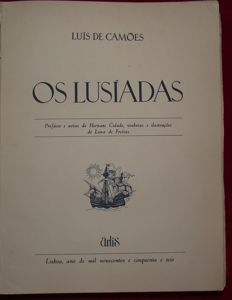 Hernani Cidade e  Lima de Freitas - OS LUSÍADAS, a  Portuguese epic poem that sings the glory of a people centered on the historical period of the discoveries - 1956