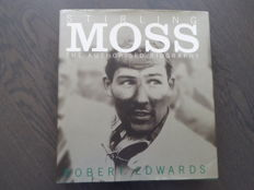 Book; Robert Edwards - Stirling Moss - The authorised biography - 2001