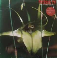 "1 - Lp - Psychic Tv - Dreams Less Sweet - 2 - Lp - Psychic Tv - Force The Hand Of Chance - 3 - 7"" Vinyl - Psychic T.V. & The Temple Ov Psychick Youth"