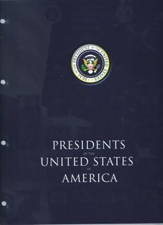"""Presidents of The United States of America"" – Theme collection, including a lot of WWII, in a special album"