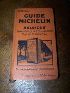 Michelin et Cie., - Guide Michelin, Belgique, Luxembourg, Pays Rhénans, Sud de la Hollande - 18th edition - 1930
