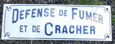 Defense de Fumer et Cracher - enamel sign, France