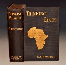 D. Crawford - Thinking Black: 22 Years Without A Break in the Long Grass of Central Africa- 1912