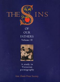 Reference; John & Linda Dupret - The Sins of Our Fathers Volume 2 A study in Victorian Pornography - 2000