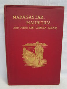 Keller, Professor Dr. C - Madagascar, Mauritius and other East African Islands - 1901