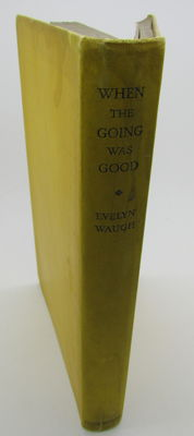 Evelyn Waugh - When the Going Was Good - 1946