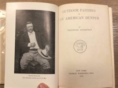 President Theodore Roosevelt - Outdoor Pastimes of an American Hunter - 1920