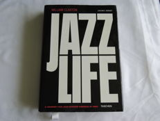 William Claxton - Jazz Life, A Journey for Jazz Across America in 1960 - 2005