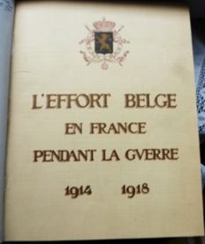 Albert Chatelle - L'effort belge en France pendant la guerre (1914-1918) - 1934