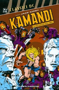 Kamandi by Jack Kirby - paperback - 880 pages in Italian (2009)