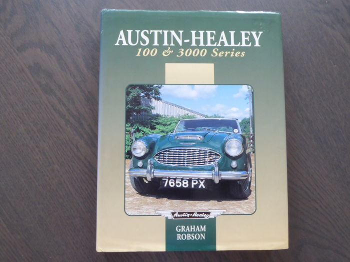 Book; Graham Robson - Austin Healey 100 & 3000 Series - 1994