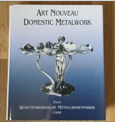 Art Nouveau Domestic Metalwork - WMF book
