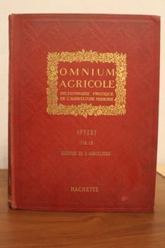 Henry Sagnier - Omnium Agricole / Dictionnaire pratique de l'agriculture moderne - no date (early 20th)