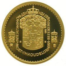 "The Netherlands - ""The Kingdom must remain substantive in meaning."" - gold, in capsule"
