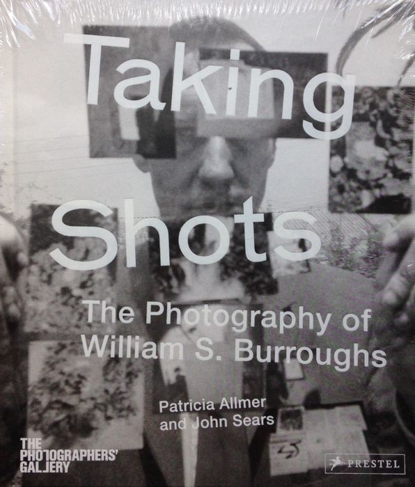 William S. Burroughs  - Taking Shots - 2014