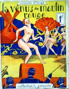 Jacques d'Auge - La Venus du Moulin Rouge - 1930