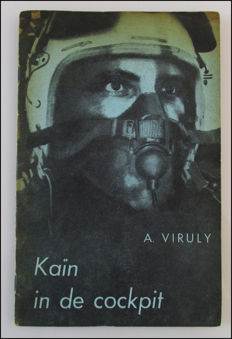 Signed; A. Viruly - Kaïn in de cockpit - 1955