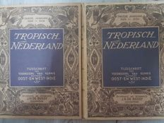 Indonesia; Tropisch Nederland. - First + second volume - Two volumes - 1928/1930