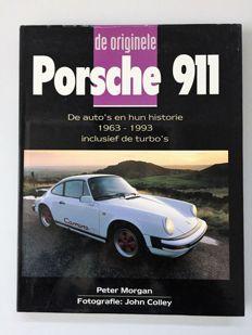 Peter Morgan – The original Porsche 911. 1st edition from 1995