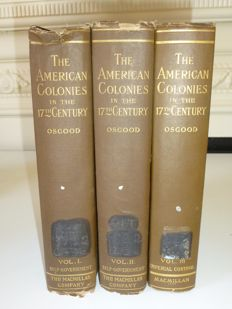 Herbert L Osgood - American colonies in the 17th century  - three volume set - 1926
