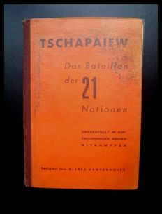 Spanish Civil War; Alfred Kantorowicz - Tschapaiew: Das Bataillon der 21 Nationen - 1938
