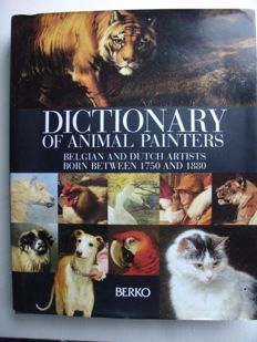 Jean-Marie Duvosquel - Dictionary of animal painters, Belgian and Dutch artists born between 1750 and 1880 - 1998