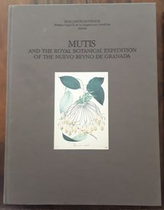 Mutis and the Royal Botanical Expedition of the Nuevo Reyno de Granada 1783-1808 - 2 volumes- 1992