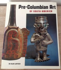 "Pre-Columbian Art book by Alan Lapiner. ""Pre-Columbian Art of South America"" - 1976"