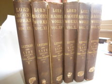 Francis Bacon - The works of Francis Bacon: Letters and life. Edited by James Spedding - 6 volumes - 1862/1872