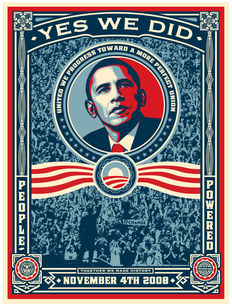 Shepard Fairey (Obey) - Yes we did (Obama) - 2008