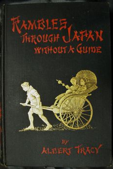 Tracy Albert - Rambles through Japan without a guide - 1892