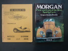 Two Books on MORGAN - The book of the Morgan Three-wheeler, 1954 - Morgan First and Last of the Real Sports Cars, 1972