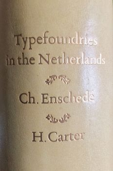 Charles Enschedé - Typefoundries in the Netherlands - 1978