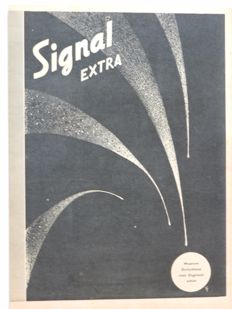 Magazines; Lot with 4 issues of 'Signal Extra' - 1943/1944