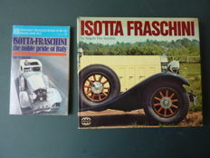 Lot with 2 Books - Angelo t. Anselmi , ISOTTA FRASCHINI , 1977 and Tim Nicholson , ISOTTA-FRASCHINI The Noble Pride Of Italy , 1971