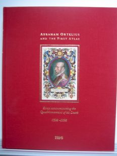 P. van der Krogt and others - Abraham Ortelius and the First Atlas. Essays commemorating the quadricentennial of his death (1598-1998) - 1998