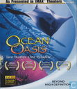 Ocean Oasis - Two Worlds One Paradise