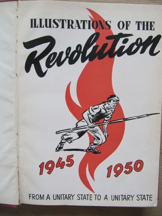 Ministry of Information of the Republic of Indonesia - Illustrations of the Revolution. Indonesia [1945-1950] - 1954