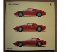 Automobile Book; L'Idea Ferrari - 1994