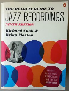 Reference Guide: Richard Cook & Brian Morton - The Penguin Guide to Jazz Recordings