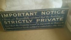 Wooden hand painted notice sign estimated age 60 years.