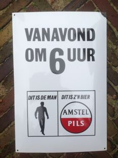 Enamel advertising sign AMSTEL PILS - DIT IS DE MAN - DIT IS Z'N BIER - ca. 2nd half 20th century