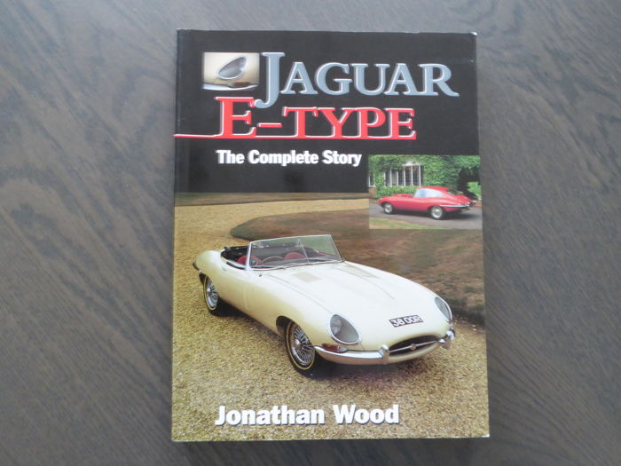 Book; Jonathan Wood - Jaguar E-type The complete story - 1998