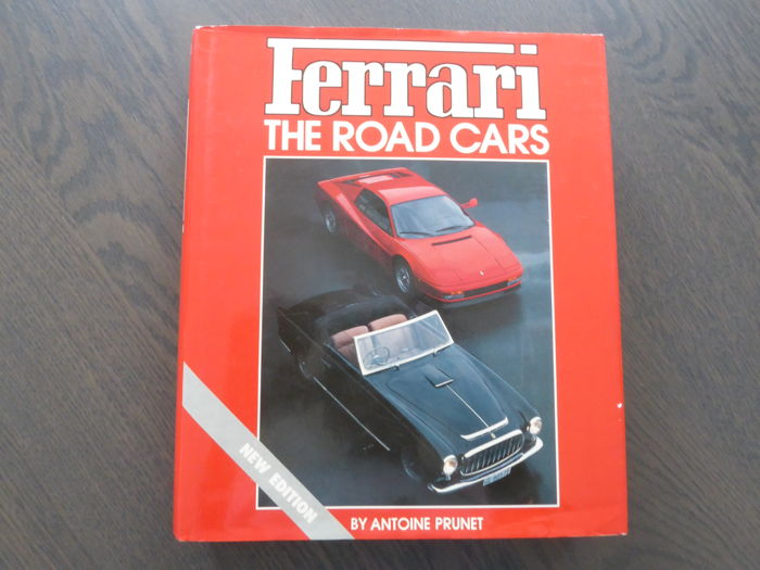 Book; Antoine Prunet - Ferrari The road cars - 1987