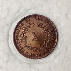 Portugual -- Monarchy -- D. Luis I -- X Reis -- 1873 -- Bronze -- Rare in this condition